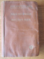 PETITS DICTIONNAIRES GARNIER - FRANCAIS DANO NORVEGIEN - NORSK DANSK FRANSK - VERS 1927 MOTS USUELS TRADUCTION - Woordenboeken