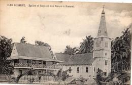 MICRONESIE KIRIBATI ILES GILBERT EGLISE ET COUVENT DES SOEURS A NONOUTI - Micronésie