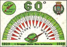 ALPINI - 60° ANNIVERSARIO FONDAZIONE SEZIONE ALPINI BRIANZA - MONZA - 08-04-1989 - Reggimenti