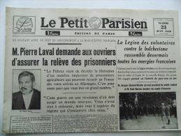 """JOURNAL LE PETIT PARISIEN  MARDI 23 JUIN 1942 """" P LAVAL Demande Aux Ouvriers D'assurer La Relève Des Prisonniers - Non Classés"""