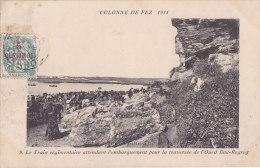 Cpa Colonne De FEZ - Le Train Régimentaire Attendant L'embarquement Pour La Traversée De L (timbre Surchargé 5 Centimos) - Fez