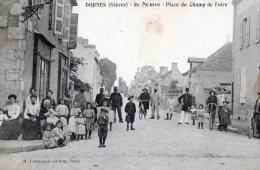 [58] Nièvre > Non Classés Dornes Rue Neuve Place Du Champ De Foire - Non Classés