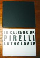 Calendrier Pirelli Anthologie De 1964 à 2001 + Carton