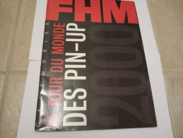 CALENDRIER FHM LE TOUR DU MONDE DES PIN UP 2000. - Calendriers