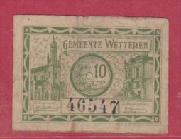 BELGIQUE //    10 Centimes //  Gemeinde Wetteren  //  1918 //  état TB - Belgium