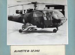 AVIATION  -  PHOTO  ORIGINALE  -  HELICOPTERE -  ALOUETTE III - SE 3160 -   Format Photo Uniquement 23cm X 17cm - Luchtvaart