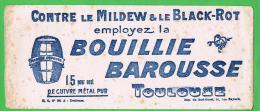 BUVARD : BOUILLIE BAROUSSE  - CONTRE LE MILDEW & LE BLACK-ROT - Agriculture