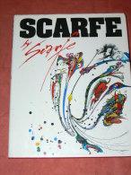 SCARFE BY  SCARFE AUTOBIOGRAPHIE IN PICTURES 1986 - Histoire De L'Art Et Critique