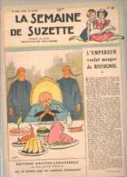 La Semaine De Suzette N° 20 Du 19-05-1949 - L' Empereur Voulut Manger Du Rossignol - Autres