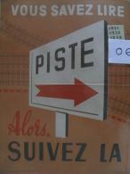 Affiche SNCF De Sécurité - 06 - Vous Savez Lire PISTE Alors Suivez Là - Affiches