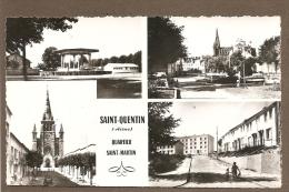 02 SAINT QUENTIN  QUARTIER  SAINT MARTIN  MULTIVUES TRES BON ETAT   VOIR SCAN - Saint Quentin