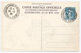 ENTIER CP OFFICIELLE DE L´EXPOSITION PHILATELIQUE REGIONALE DE STRASBOURG 16 AU 24 MAI 1926 / SEMEUSE 30c BLEU - Standard Postcards & Stamped On Demand (before 1995)