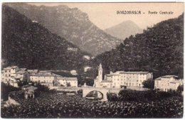 BORZONASCA (GE) - PONTE CENTRALE - F/P - V: 1916 - Genova