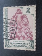 1945 Espagne Espana  Pro Seminario  ZARAGOZA VIGNETTE Sans Valeur Postale érinnophilie  SIN VALOR POSTAL - Erinofilia