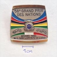 Badge / Pin (Motorcycling) - Italy Misano M. C. San Lorenzo Di Lugo 58th Grand Prix Des Nations - Motorbikes
