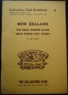 New Zealand - The Great Barrier Island - 1898-99 Pigeon Post Stamps - 112 Pages - 1968 - Frais De Port 3.50 Euros - Fachliteratur