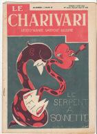 Le Charivari Hebdmadaire Satirique Illustré Ralph Soupault Bib Luc-Cyl Samedi 9 Juin 1928 - Bücher, Zeitschriften, Comics