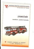 CALENDRIERS 2005 Petit Format Thème POMPIERS Camion Grande Echelle - Calendarios