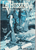 Revue Le Hussard Armes Anciennes D´origine N°48 Juillet 93 - Libros, Revistas, Cómics