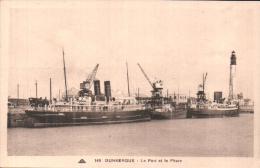 59 DUNKERQUE LE PORT ET LE PHARE PAS CIRCULEE - Dunkerque