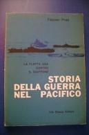 PFR/5 Fletcher Pratt STORIA DELLA GUERRA NEL PACIFICO Vito Bianco Ed.1961/NAVI MARINA - Italiano