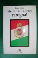 PFR/24 L.Sitia METTITI SULL'ATTENTI CAROGNA! Greco & Greco Ed.1980/REPUBBLICA SOCIALE - Italiano