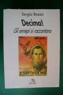 PFR/25 Sergio Bozza DECIMA! GLI ENNEPI' SI RACCONTANO Greco & Greco Ed.1997/X^ MAS - Italiano