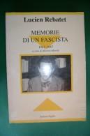 PFR/26 Lucien Rebatet MEMORIE DI UN FASCISTA 1941-1947 Settimo Sigillo I^ Ed. 1993 - Italiano