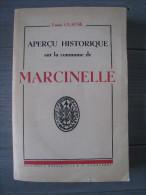 CLAUSE Louis : Aperçu Historique Sur La Commune De Marcinelle - Livres, BD, Revues
