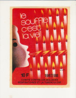 AUTOCOLLANT -  LE SOUFFLE C'EST LA VIE - 1987/1988 - TUBERCULOSE - - Adesivi