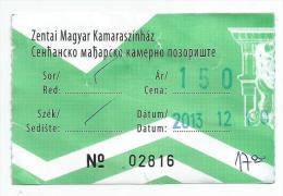 Theater Theatre  Entance Ticket Senta Zenta  Serbia,used 2013. - Tickets D'entrée