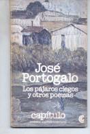 """""""JOSÉ PORTOGALO: LOS PÁJAROS CIEGOS Y OTROS POEMAS"""".SELECCION POR JOSÉ PORTOGALO. PRÓLOGO POR JOSEFINA. M. LONGUI.GECKO. - Poëzie"""