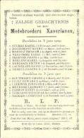 Medebroeders  XAVERIANEN - Overleden 1909-1910 - Drukk. Cyriel Lioen - Cloet, Ardoye - Images Religieuses