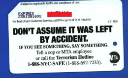 DON'T ASSUME IT WAS LEFT BY ACCIDENT.METROCARD - Subway
