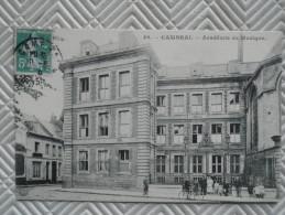 """Os/123 - Belle CPA  Très Animée:   """"CAMBRAI - Académie De Musique"""" - Cambrai"""