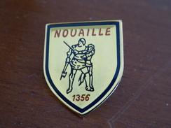JOLI PIN'S DE LA VILLE DE NOUAILLÉ  (Vienne) 86 - HISTOIRE BATAILLE JEAN LE BON  En 1356  - NOUAILLE-MAUPERTUIS - Cities