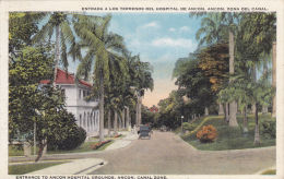 CANAL ZONE - ANCON -ENTRANCE TO HOSPITAL - Panama