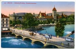 T/  Suisse - Zurich : Bahnofbrücke, Landesmuseum - ZH Zurich