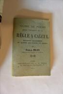 """Guide De Poche """"régle De Calcul"""" Par Stanislas Millot - 1901-1940"""