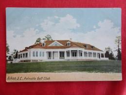 - South Carolina > Aiken  Palmetto Golf Club Ca Pre 1907 UDB  Not Mailed -ref 1147 - Aiken