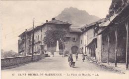 22202 Saint Michel De Maurienne La Place Du Marché -LL 12 St -brouette - Saint Michel De Maurienne