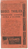 GUIDE THIOLIER 1934  FRANCHE COMTE JURA SUISSE - Franche-Comté