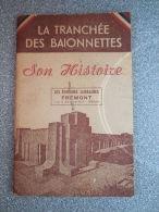 VERDUN / LIVRE SUR LA TRANCHEE AUX  - GUIDE + HISTOIRE DE LA TRANCHEE - 1914-18