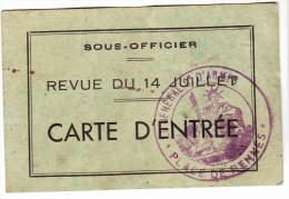 CARTE D' ENTREE REVUE DU 14 JUILLET SOUS OFFICIER Cachet GENERAL D' ARMEE PLACE DE RENNES - Documentos