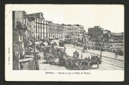 Napoli - Città - Hotel Di Roma - Carretti - Animata - Formato Piccolo - Viaggiata 1911 - Napoli (Naples)