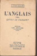 à Nos Alliés-l´anglais Tel Qu´ils Le Parlent-1918 - Books