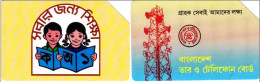 Y] 2 Télécartes Phonecards Bangladesh Children Enfants Alphabétisation Alphabetisation Telecommunication - Bangladesh