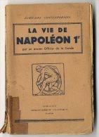 /!\ 9059 - La Vie De Napoléon 1er (officier De La Garde) - Histoire