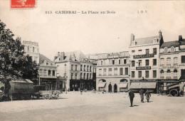 59731CambraiLa Place Aux Bois815Circulée 1910 - Cambrai