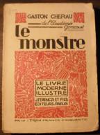 Le Monstre / Gaston Cherau - Autres Accessoires